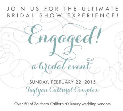 2015 Engaged! Bridal Event at Taglyan Complex