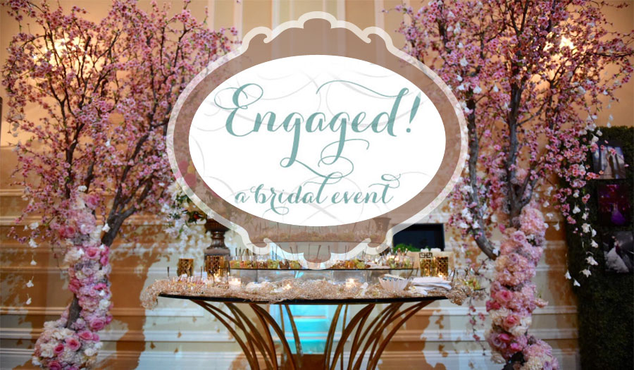 Engaged! Bridal Event