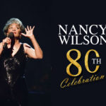 Nancy Wilsons 80th Birthday Celebration